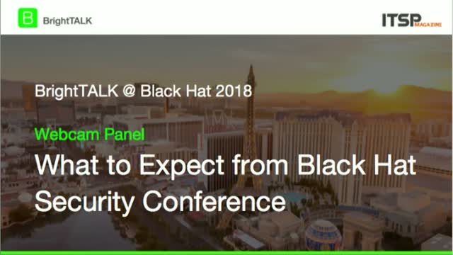 [Webcam Panel] What to Expect at Black Hat 2018