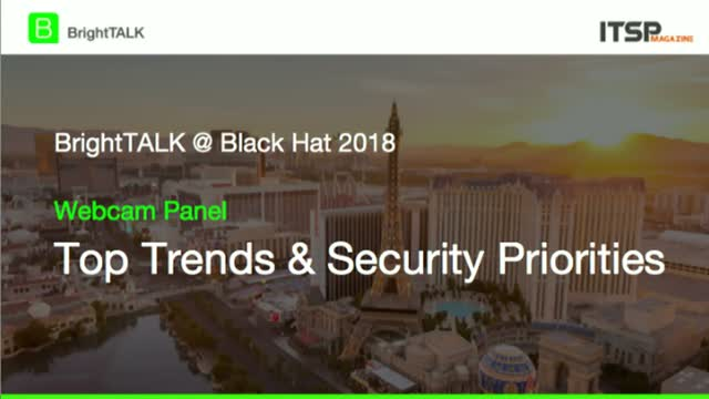 [Webcam Panel] Trends Discussed at Black Hat 2018