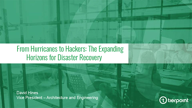 From Hurricanes to Hackers: The Expanding Horizons for Disaster Recovery