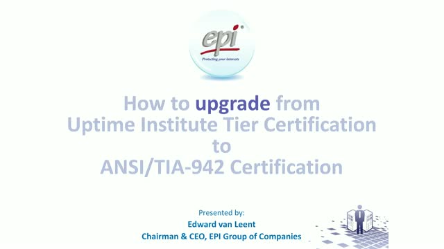How to upgrade from Uptime Institute Tier Certification to TIA-942 Certification