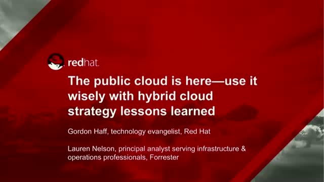 Public Cloud is Here - Use it Wisely! Hybrid Cloud Strategy Lessons Learned