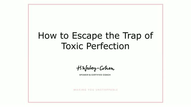 How To Escape the Trap of Toxic Perfectionism