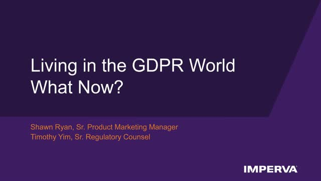 Living in the GDPR World – What Now?