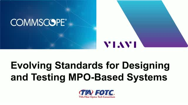 Evolving Standards for Designing and Testing MPO-Based Systems