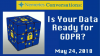 Nemertes Conversations: Is Your Data Ready for GDPR?