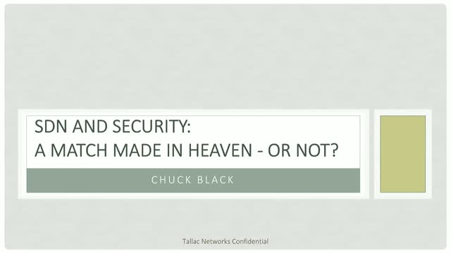 SDN and Security: A Marriage Made in Heaven - Or Not?