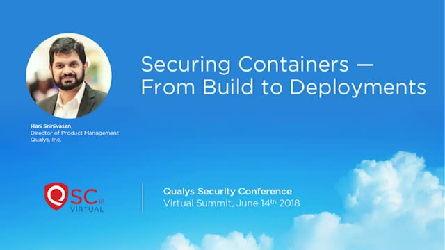 Securing Containers – From Build to Deployments