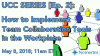UCC Series [Ep.2]: How to Implement Team Collaboration Tools in the Workplace