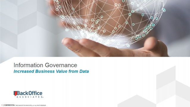 Information Governance Increased Business Value from Data