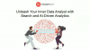 Unleash Your Inner Data Analyst with Search & AI-Driven Analytics