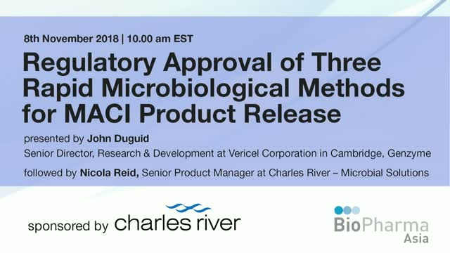 Regulatory Approval of Three Rapid Microbiological Methods for MACI Release