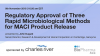 Regulatory Approval of Three Rapid Microbiological Methods for MACI Product Rele