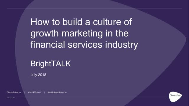 How to build a culture of of growth marketing in the financial services industry