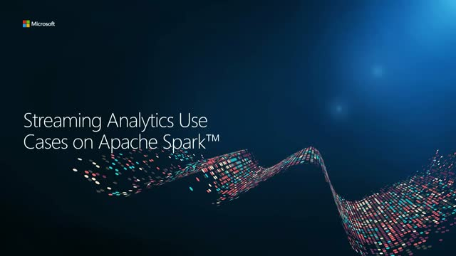 Streaming Analytics Use Cases on Apache Spark™