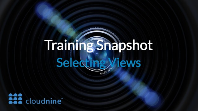 Training Snapshot: Selecting Views with CloudNine
