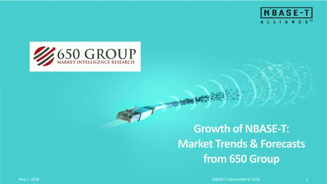 Growth of NBASE-T:  Market Trends & Forecasts from 650 Group