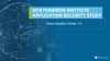 2018 Ponemon Institute Study on Application Security: Arxan AppSec Series 1/3