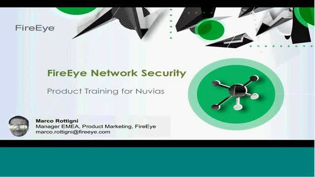 Nuvias FireEye Training - Network Security & Email Security
