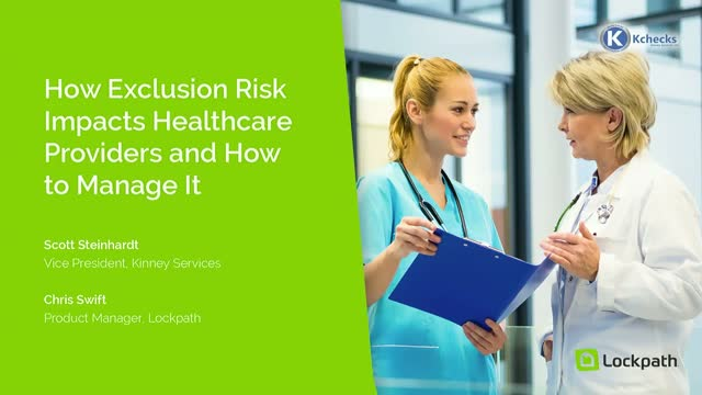 How Exclusion Risk Impacts Healthcare Providers and How to Manage It