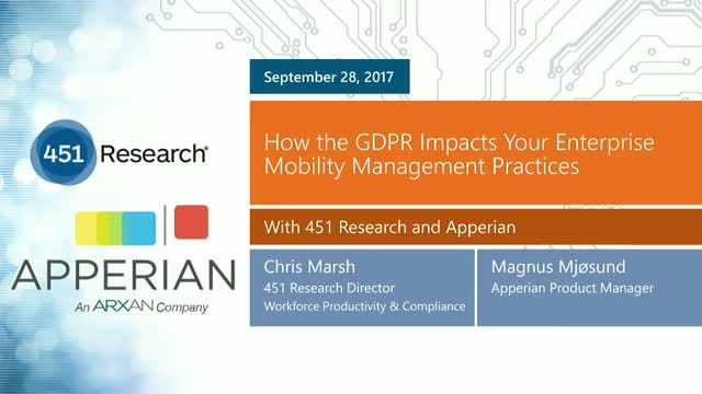 451 Research Webinar: How the GDPR Impacts Enterprise Mobility Management
