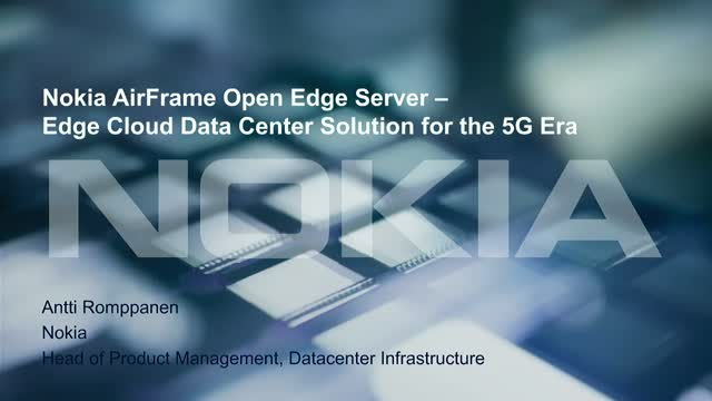 Nokia AirFrame Open Edge Server - Edge Cloud Data Center Solution for the 5G Era