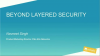 [APAC Breach Prevention Week] Beyond Layered Approach
