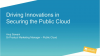 [APAC Breach Prevention Week] Driving Innovations in Securing the Public Cloud