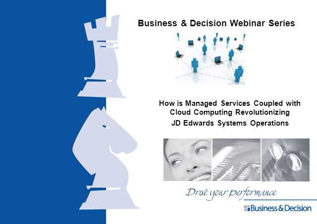 How is Cloud Computing Coupled with Managed Services revolutionizing JD Edwards
