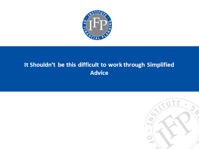 It Shouldn't Be This Difficult to Work through Simplified Advice