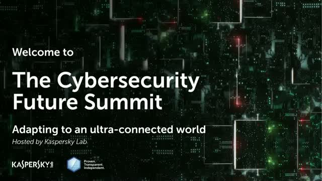 The Cybersecurity Future Summit – Adapting to an ultra-connected world