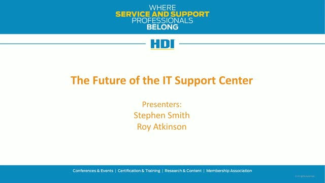The Future of the IT Support Center
