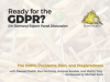 The GDPR: Problem, Pain, and Preparedness
