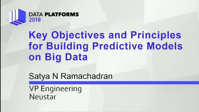 Key Objectives and Principles for Building Predictive Models on Big Data