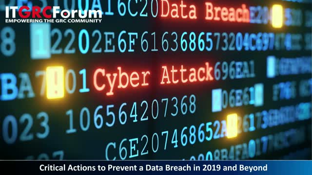 Critical Actions to Prevent a Data Breach in 2019 and Beyond [Recording]