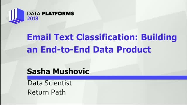 Email Text Classification: Building an End to End Data Product