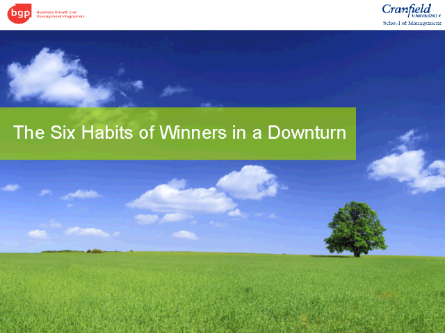 The Six Habits of Winners in a Downturn