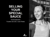 Selling Your Special Sauce