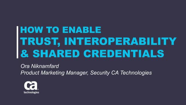 How to Enable Trust, Interoperability, & Shared Credentials