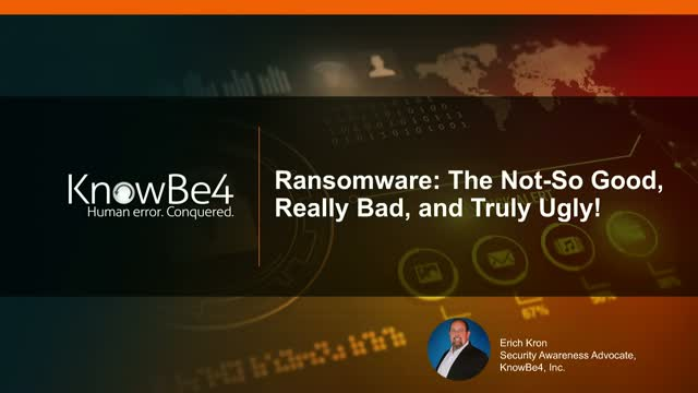 Ransomware:  The Not So Good, Really Bad and Truly Ugly!