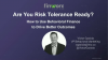 Are you Risk Tolerance Ready?
