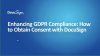 Enhancing GDPR Compliance: How to Obtain Consent with DocuSign