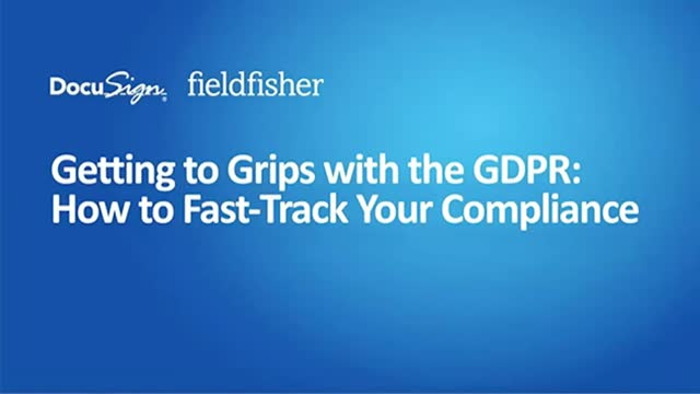 Getting to Grips with the GDPR: How to Fast-Track Your Compliance