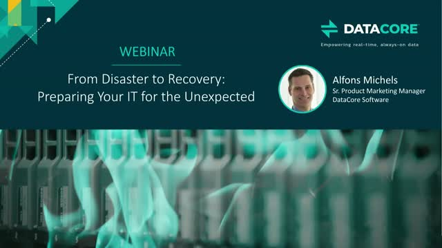 From Disaster to Recovery: Preparing Your IT for the Unexpected