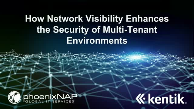 How Network Visibility Enhances Security of Multi-Tenant Environments