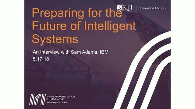 Preparing Organizations for an Intelligent Future: Interview w/ Sam Adams (IBM)