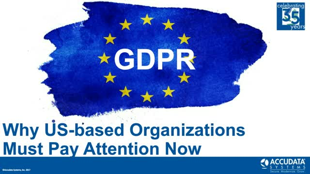 GDPR: Why US-based Organizations Must Pay Attention