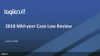 2018 Mid-Year Case Law Review
