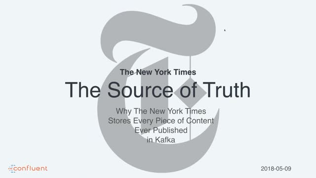 Apache Kafka® Delivers a Single Source of Truth for The New York Times