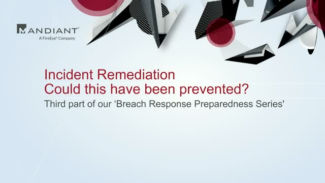 Incident Remediation: Could this have been prevented?