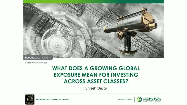 What does a growing global exposure mean for investing across asset classes?